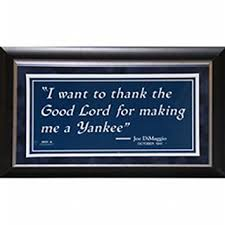"Joe DiMaggio Sign ""I want to thank the Good Lord…"" 6×12 Framed Photo"